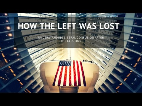 How the left was lost - understanding liberal confusion after the election