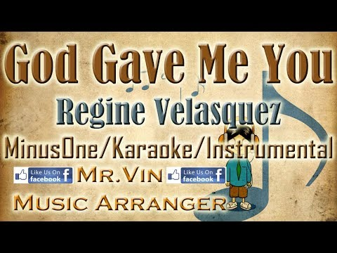 God Gave Me You - Regine Velasquez - MinusOne/Karaoke/Instru