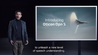 Introducing the new Oticon Opn S™