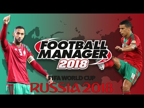 World Cup Challenge | Morocco - Part 1 | Football Manager 2018