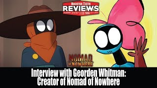 Georden Whitman, creator of Nomad Of Nowhere, Interview