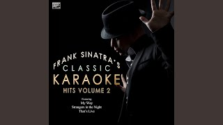 Why Try to Change Me Now (In the Style of Frank Sinatra) (Karaoke Version)