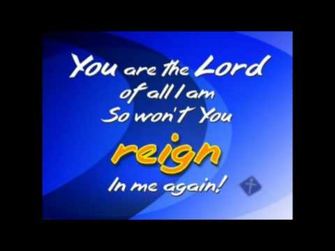 Lord Reign in me