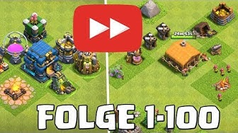 5 Jahre CLASH OF CLANS Let's Play! ☆ Folge 1 bis 100 Longplay