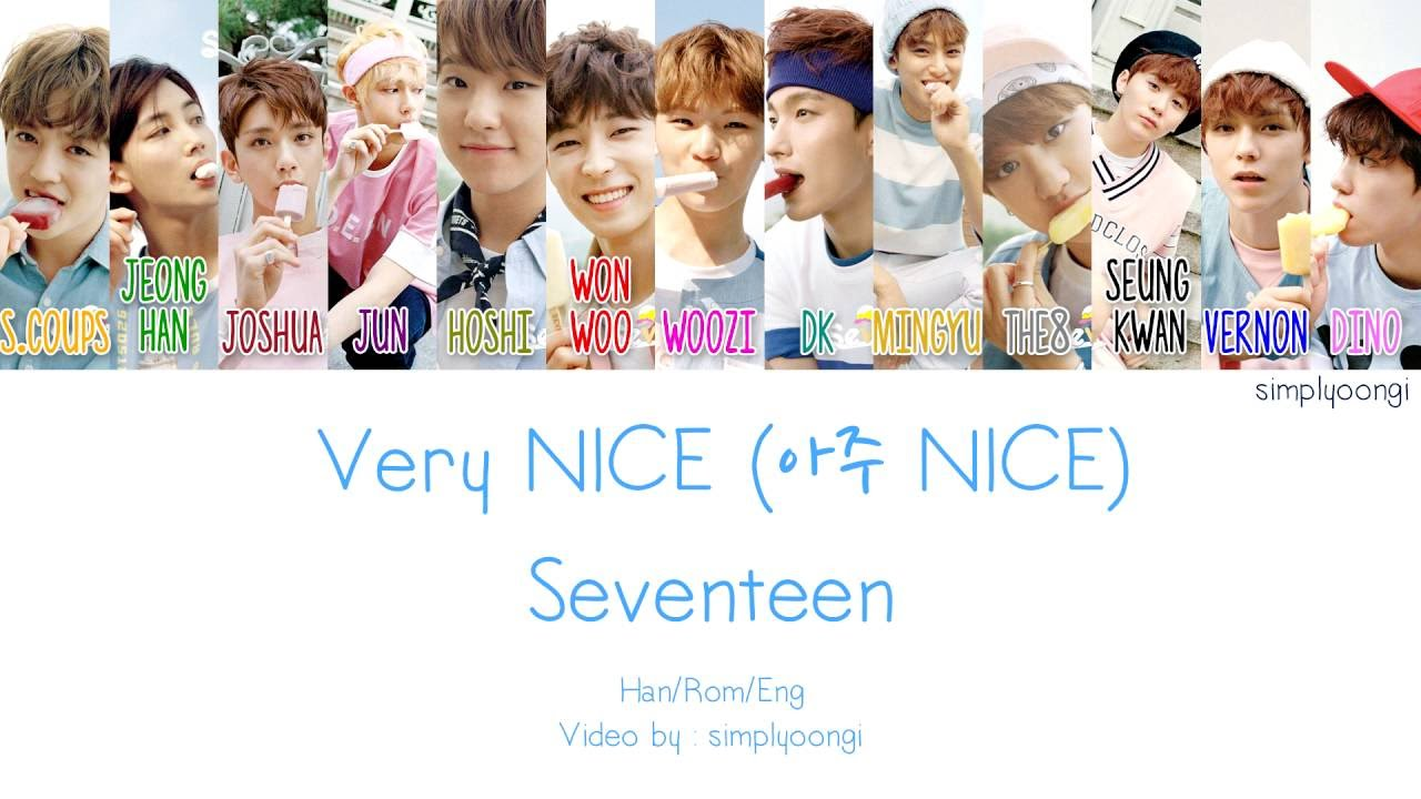 SEVENTEEN [세븐틴] - Very NICE [아주 NICE] (Color Coded Lyrics | Han/Rom/Eng)