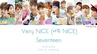 seventeen 세븐틴 very nice 아주 nice color coded lyrics   han rom eng