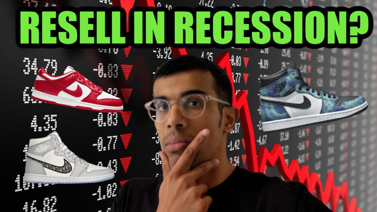 SNEAKER RESELL UPDATE - SNEAKER RESELL DURING RECESSION + THE BEST SNEAKERS TO RESELL RIGHT NOW