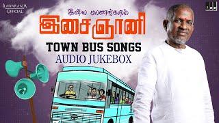 Ilaiyaraaja Town Bus Songs Jukebox   Ilaiyaraaja Love Songs   Ilaiyaraaja Duet Songs   90s Bus Songs