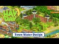 Hay Day Live - Design a Town in the Edit Mode - Water Theme.