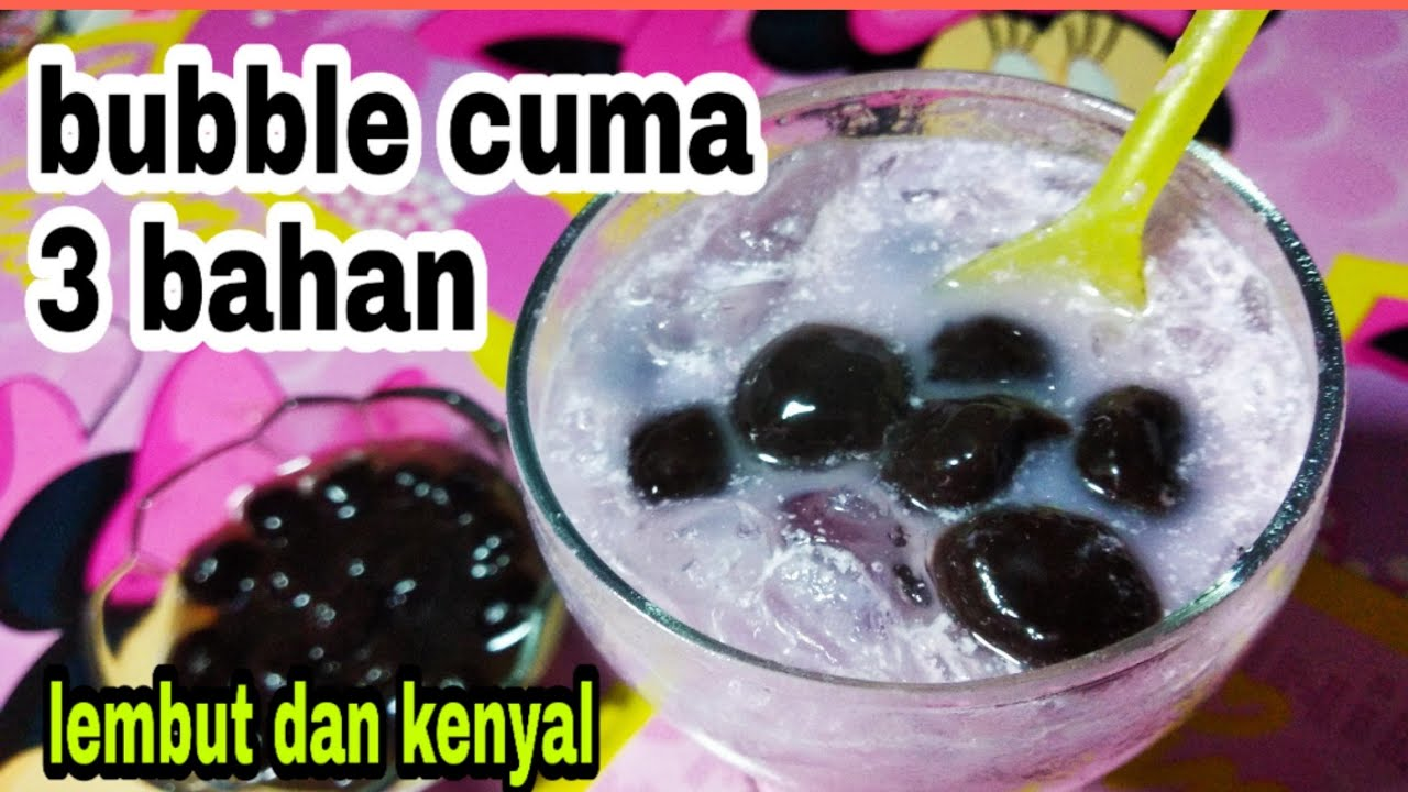 Cara membuat bubble untuk beragam jualan minuman cuma 3 ...