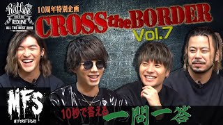 CROSS the BORDER powered by Red Bull Music Vol.7 (MY FIRST STORY)