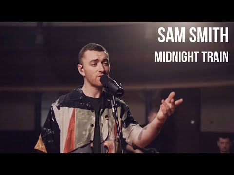 [4K] Sam Smith - Midnight Train | sub Español + lyrics