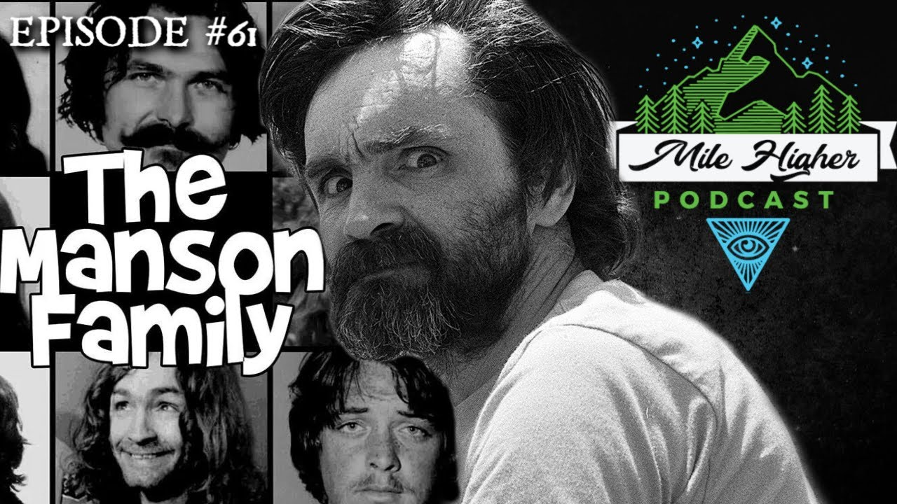 Cult Leader Charles Manson & The Manson Family Murders - Podcast #61