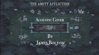 I Bring The Weather With Me (Acoustic) - The Amity Affliction Cover