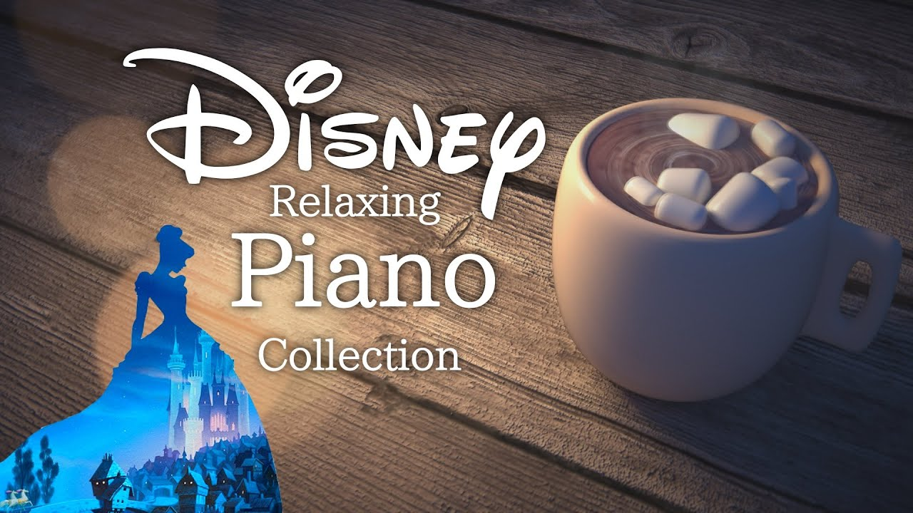 Download 🔴Disney Relaxing Piano Collection 24/7