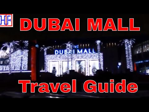 Dubai | Dubai Mall, Dubai Aquarium, Dubai Fountain and Dubai Ice Rink | Travel Guide | Episode# 7