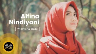 Alfina Nindiyani - Ya Habibal Qalbi  (Cover Music Video)