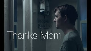 Thanks Mom - short film
