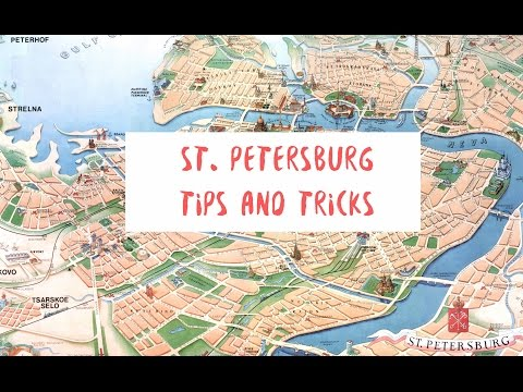 St. Petersburg tips and tricks