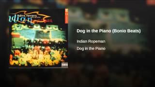 Dog in the Piano (Bonio Beats)