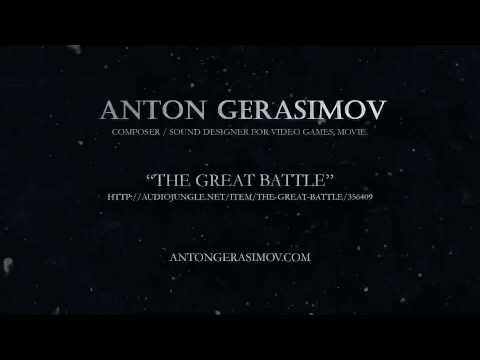 Anton Gerasimov - The Great Battle