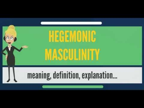 What is HEGEMONIC MASCULINITY? What does HEGEMONIC MASCULINITY mean?