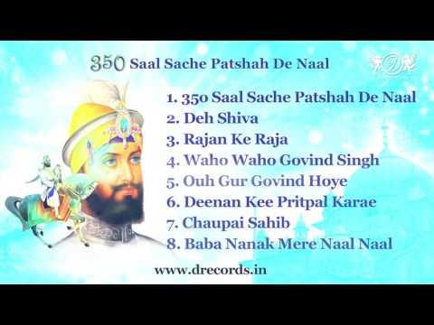 350 Saal Sache Patshah De Naal | Guru Gobind Singh Ji GurPurab Jukebox| Daler Mehndi | DRecords
