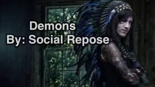 Social Repose: Demons (lyrics)