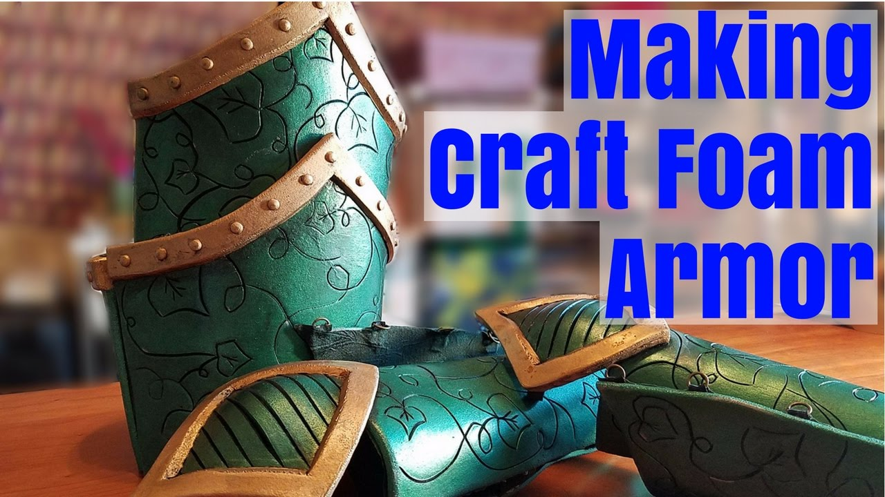 How To Make Armor From Craft Foam
