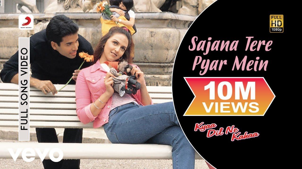 Download Sajana Tere Pyar Mein Full Song - Kyaa Dil Ne Kahaa|Tusshar,Esha|Udit Narayan,Alka Yagnik