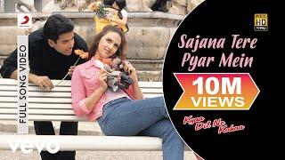 Sajana Tere Pyar Mein Full Song - Kyaa Dil Ne Kahaa|Tusshar,Esha|Udit Narayan,Alka Yagnik