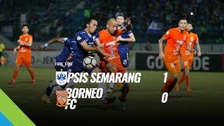 [Pekan 13] Cuplikan Pertandingan PSIS Semarang vs Borneo FC, 6 Juni 2018