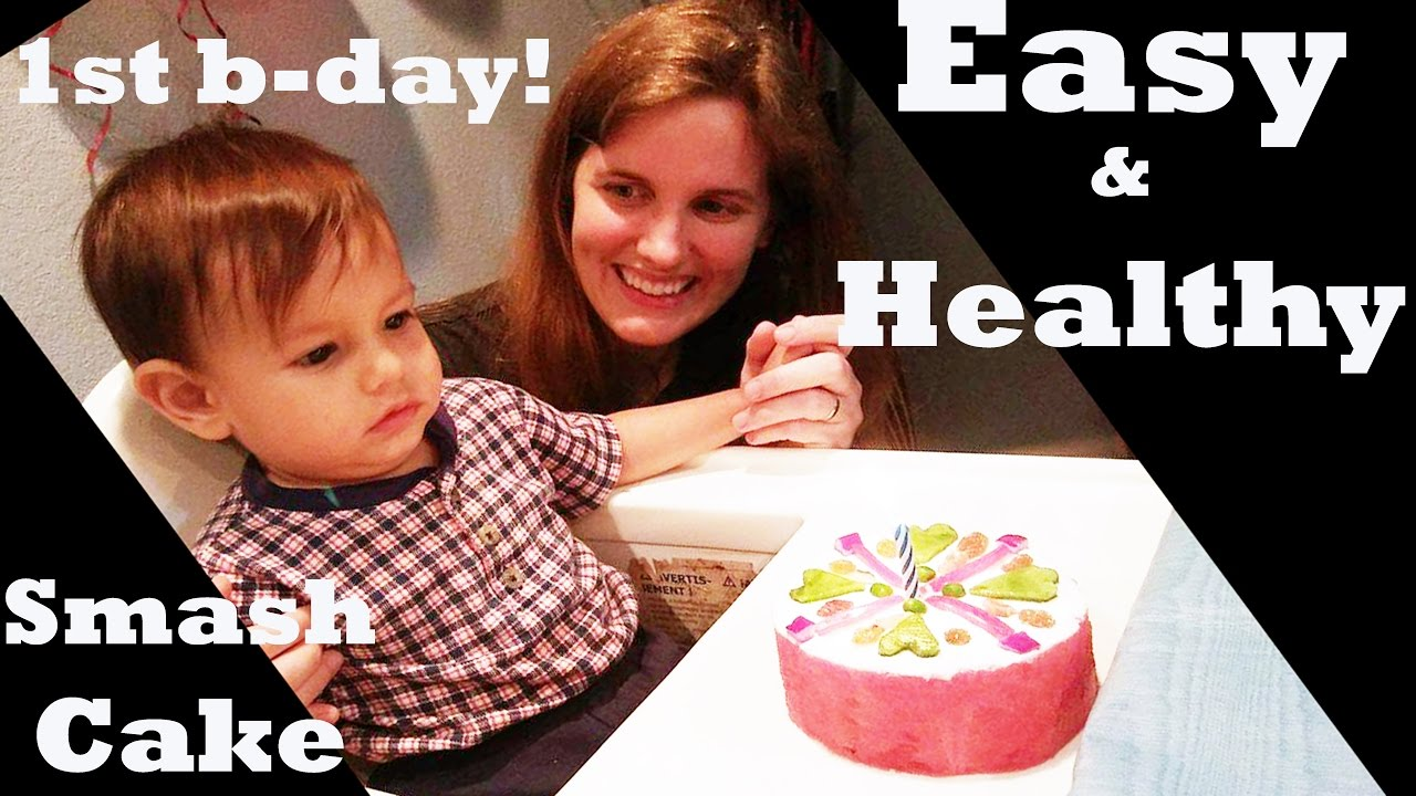 Easy Healthy 1st Birthday Smash Cake YouTube