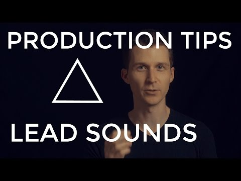 Lead Sounds - EDM Production Tips