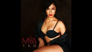 MYA - If Tomorrow Never Comes. T.K.O 2018