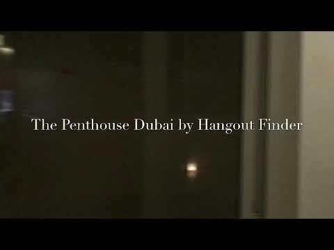 The Penthouse Dubai by Hangout Finder