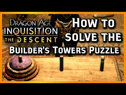 Dragon Age Inquisition: THE DESCENT ► How to Solve the Builder's Towers Puzzle