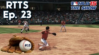 MLB 15 The Show (PS4) Road To The Show SP Ep. 23 | Miscommunication
