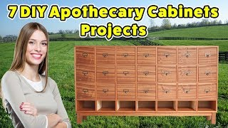 7 Apothecary Cabinets - DO IT YOURSELF PROJECTS