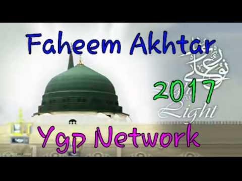 Faheem Akhtar Bareilvi New Naat 2017 By YGP Network Ishara Aap Famra dein