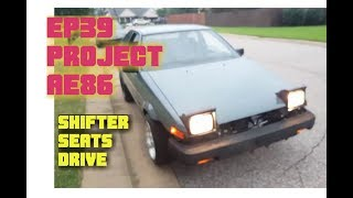 Ep39 PROJECT AE86 T3 shifter rebuild, seat painting, test drive!