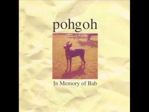 Pohgoh - In Memory Of Bab (1997) Full Album