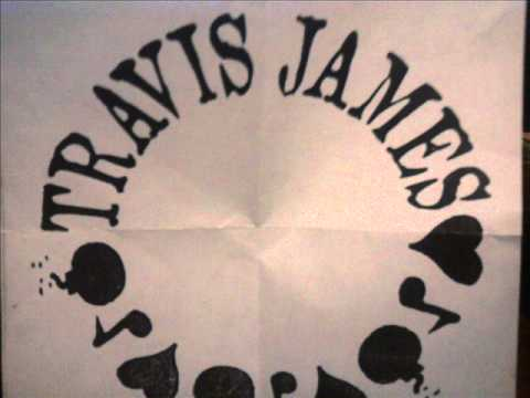Travis James - Love,Songs, and Bombs