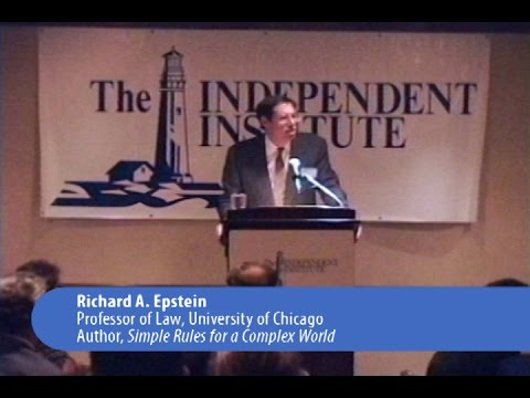 Richard Epstein | Simple Rules for Open Markets