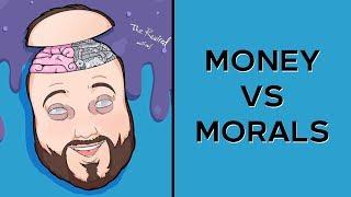 Dissecting Money vs Morals