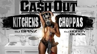 Ca$h Out -  Back Door Feat.  Young Dolph (Kitchens & Choppas M…