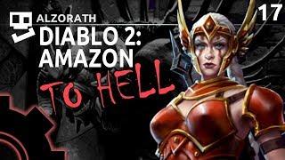 Diablo 2: To Hell! [17]: Freeze Andariel [ Amazon | Gameplay | RPG ]