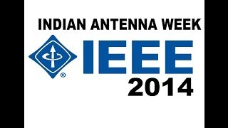 IEEE Indian Antenna Week 2014 by NITTTR Chandigarh and PTU Jalandhar