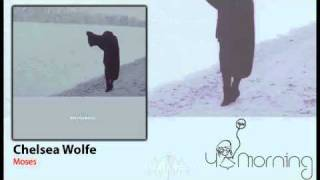 Watch Chelsea Wolfe Moses video