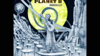 Planet B - Omboclat [Full Album]